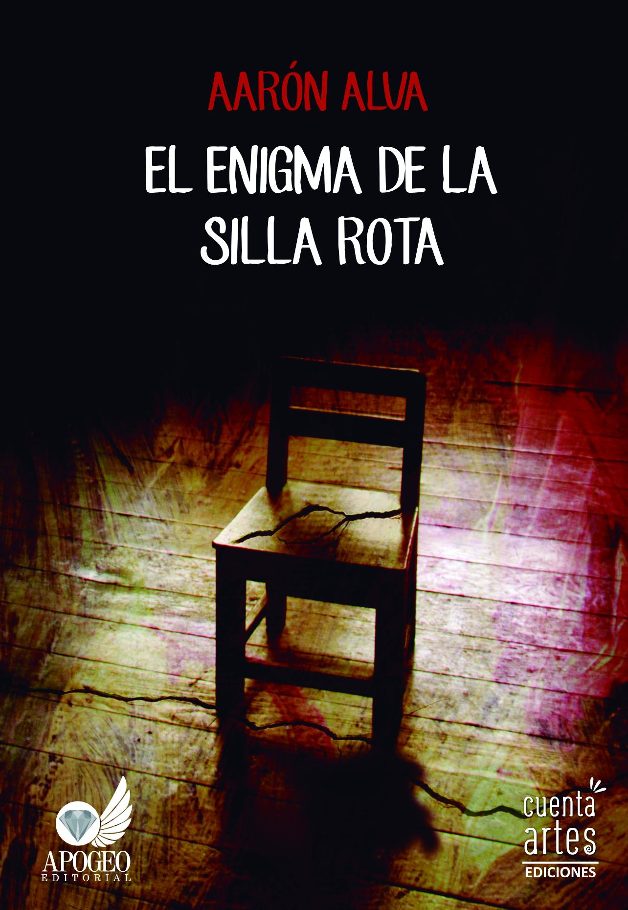 Libro El enigma de la silla rota de Aarón Alva